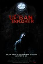 Urban Explorer (2011) afişi