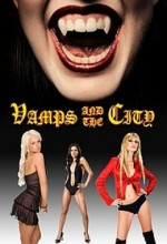 Vamps In The City (2010) afişi