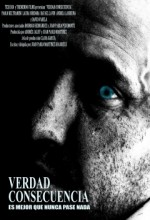 Verdad/consecuencia (2009) afişi