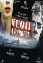 Vuoti A Perdere (1999) afişi