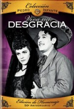 ¡viva Mi Desgracia! (1944) afişi