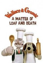 Wallace And Gromit In 'a Matter Of Loaf And Death' (2008) afişi