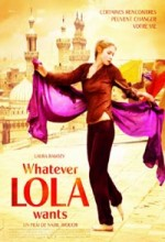 Whatever Lola Wants (2007) afişi