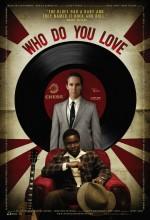 Who Do You Love (2008) afişi