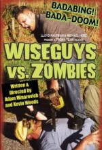 Wiseguys Vs. Zombies (2003) afişi