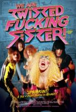 We Are Twisted Fucking Sister! (2014) afişi