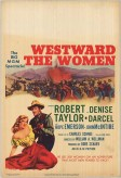 Westward the Women (1951) afişi