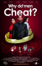 Why Do Men Cheat? The Movie
