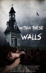 Within These Walls (2014) afişi