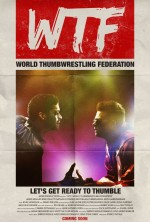 WTF: World Thumbwrestling Federation (2016) afişi
