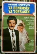 Ya Benimsin Ya Toprağın (1987) afişi