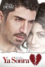 Ya Sonra (2011) afişi