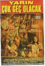 Yarın çok Geç Olacak (1967) afişi