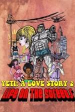 Yeti: A Love Story - Life on the Streets (2015) afişi