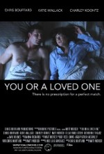 You or a Loved One (2014) afişi