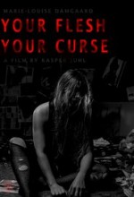 Your Flesh, Your Curse (2017) afişi