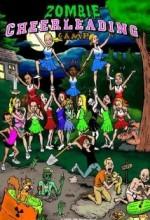 Zombie Cheerleader Camp (2007) afişi