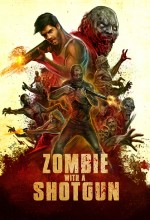 Zombie with a Shotgun (2017) afişi