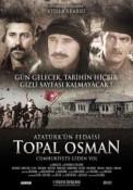 Atatürk'ün Fedaisi Topal Osman