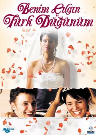 Benim Çılgın Türk Düğünüm