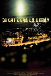 Di Chi è Ora La Città?