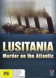 Lusitania: Murder On The Atlantic