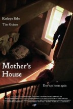 Mother's House