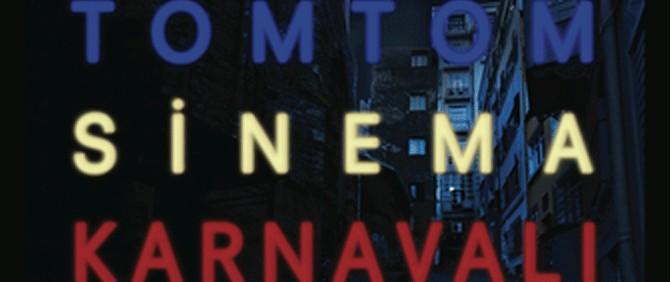 Tomtom Sinema Karnavali 1308035630 - Tomtom Sinema Karnaval�