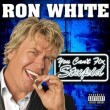 Ron White: You Can't Fix Stupid Resimleri
