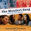 The Mondavi Gang Resimleri