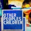 Diğer İnsanların Çocukları Resimleri