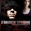 A Breakin' Uprising   Resimleri