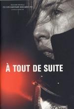 À Tout De Suite (2004) afişi