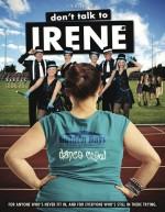 Don't Talk to Irene (2017) afişi