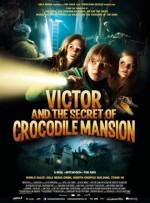 Victor ve Timsah Konağının Sırrı (2012) afişi
