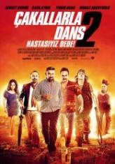 Çakallarla Dans 2: Hastasıyız Dede (2012) afişi