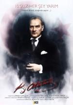 10'suz Her Şey Yarım (Mustafa Kemal Atatürk)