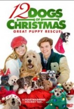 12 Dogs of Christmas: Great Puppy Rescue (2012) afişi