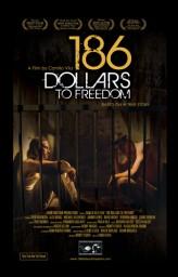 186 Dollars to Freedom (2012) afişi
