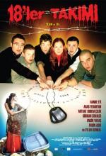 18'ler Takımı (2007) afişi