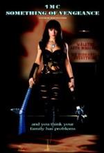 1mc: Something Of Vengeance (2010) afişi