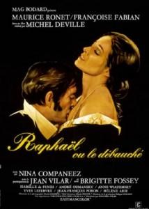 Raphaël Ou Le Débauché (1971) afişi