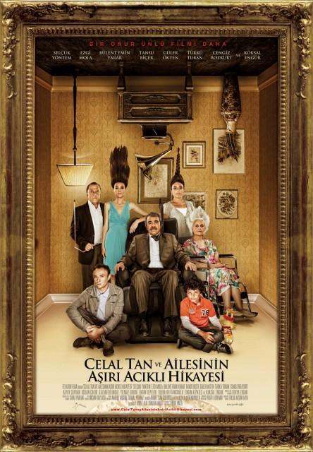 Celal Tan ve Ailesinin Aşırı Acıklı Hikayesi (2011) afişi