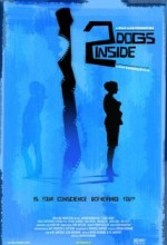 2 Dogs Inside (2006) afişi