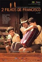 2 Filhos De Francisco (2005) afişi