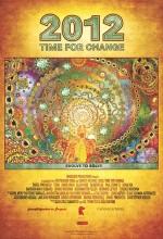 2012: Time For Change (2010) afişi