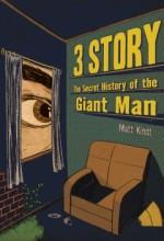 3 Story: The Secret History Of The Giant Man  afişi