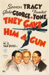 They Gave Him A Gun (1937) afişi