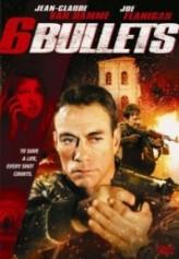 6 Bullets (2012) afişi