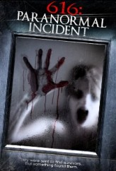 616: Paranormal Incident (2013) afişi